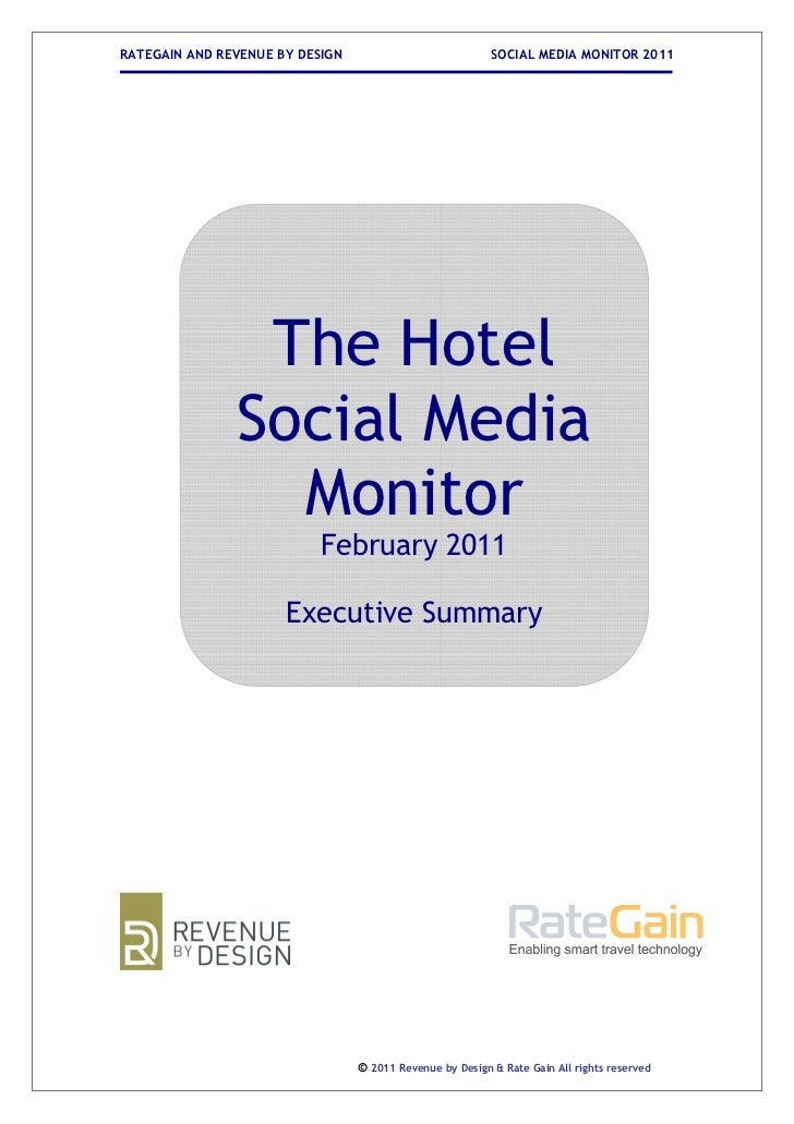 RATEGAIN AND REVENUE BY DESIGN                            SOCIAL MEDIA MONITOR 2011                The Hotel              ...
