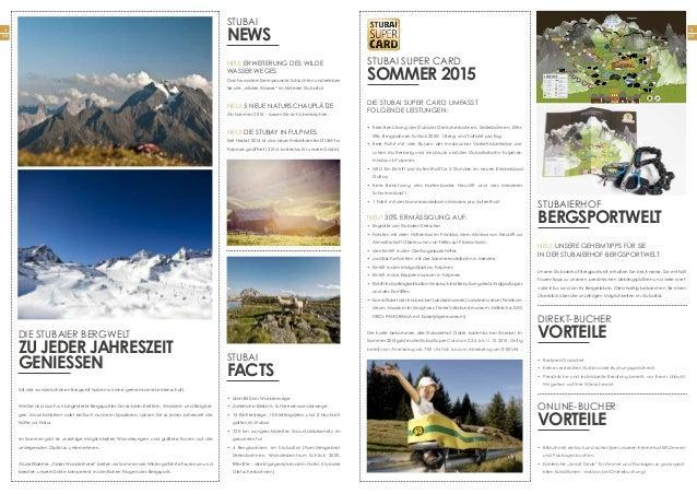 5 Seite 4 Seite Die STUBAI SUPER CARD umfasst folgende Leistungen: • freie Benützung der Stubaier Gletscherbahnen, Serles...