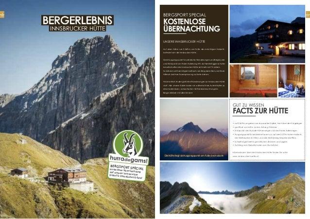 7 Seite Unsere Innsbrucker HÜTTE Auf einer Höhe von 2.369m, am Fuße des mächtigen Habicht, befindet sich die Innsbrucker H...