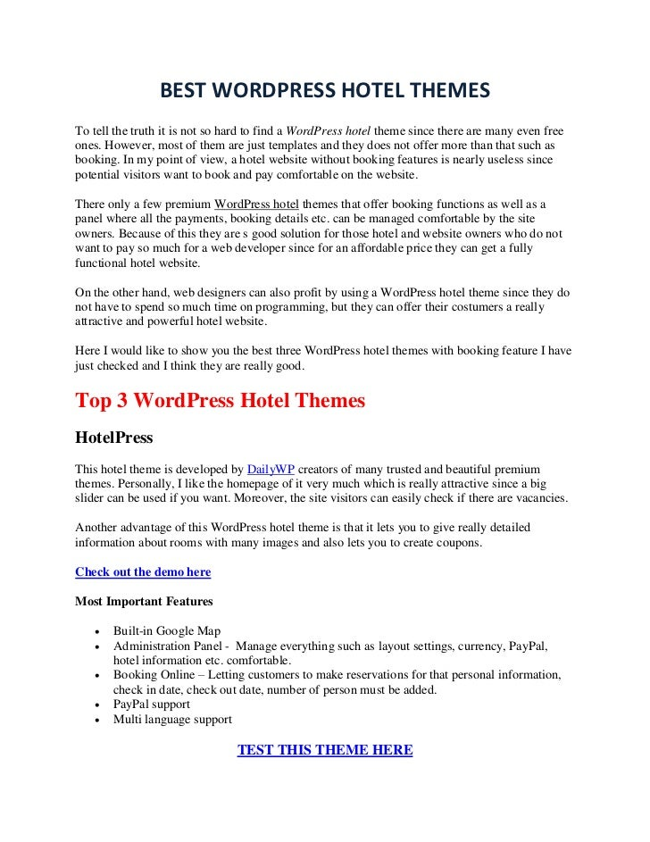 BEST WORDPRESS HOTEL THEMESTo tell the truth it is not so hard to find a WordPress hotel theme since there are many even f...