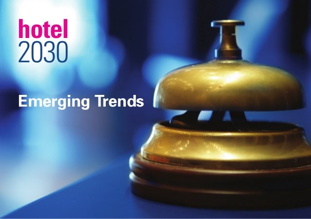 Emerging Trendshotel2030