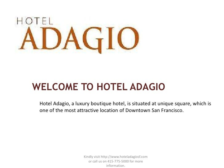 WELCOME TO HOTEL ADAGIO Hotel Adagio, a luxury boutique hotel, is situated at unique square, which is one of the most attr...