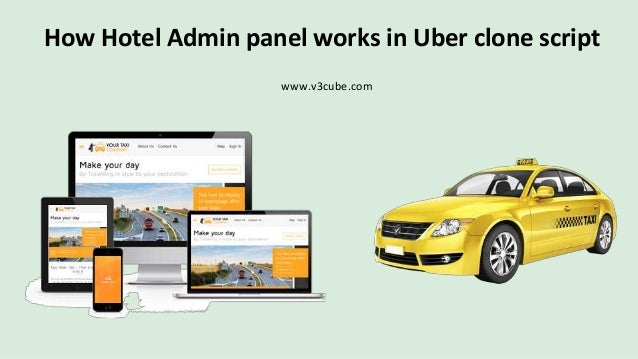 How Hotel Admin panel works in Uber like Taxi booking application