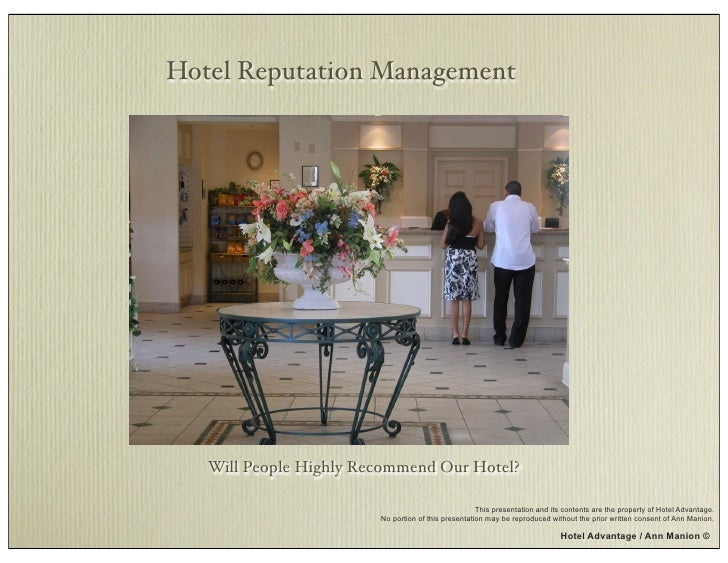 Hotel Reputation Management        Will People Highly Recommend Our Hotel?                                                ...
