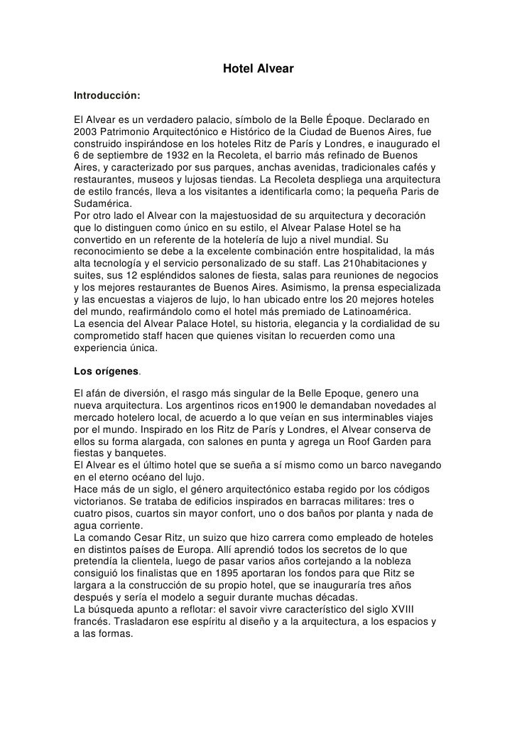 Hotel Alvear<br />Introducción:<br />El Alvear es un verdadero palacio, símbolo de la Belle Époque. Declarado en 2003 Patr...