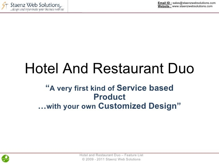 """Hotel And Restaurant Duo """" A very first kind of  Service based Product … with your own  Customized Design"""" Email ID :  sal..."""