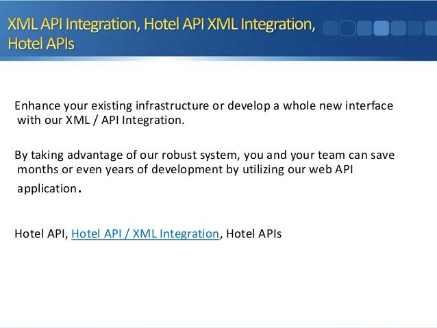 Enhance your existing infrastructure or develop a whole new interface with our XML / API Integration. By taking advantage ...