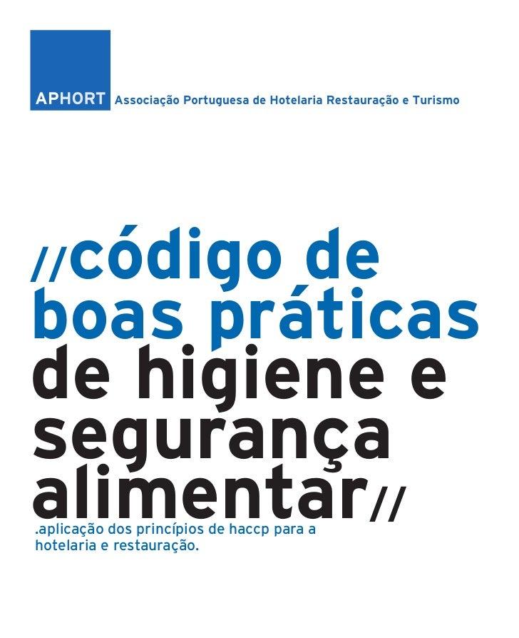 código de//boas práticasde higiene esegurançaalimentar//.aplicação dos princípios de haccp para ahotelaria e restauração.
