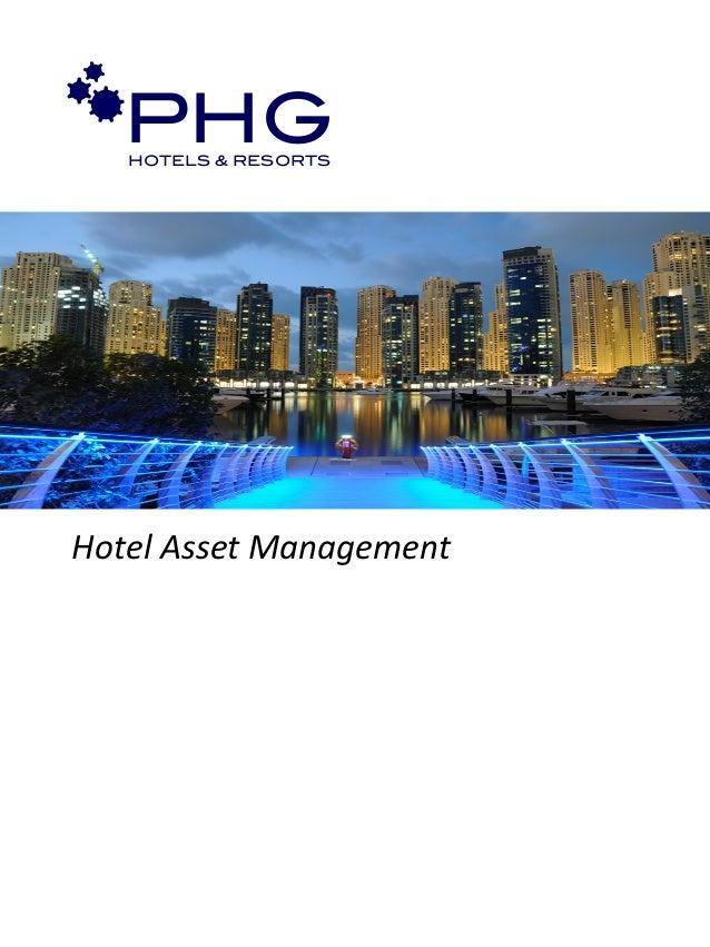 Hotel Asset Management PHG!HOTELS & RESORTS!