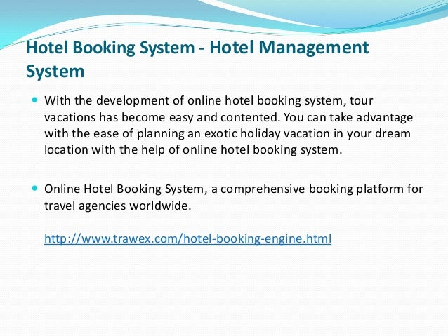 Hotel Booking System - Hotel Management  System  With the development of online hotel booking system, tour  vacations has...