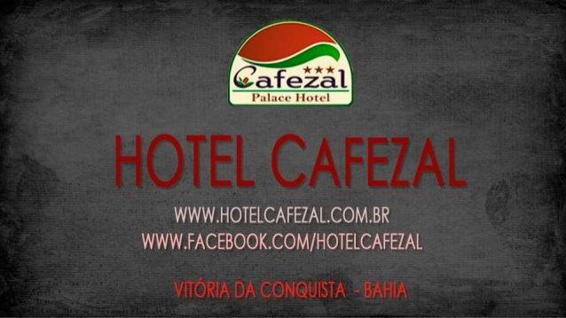 Hotel Cafezal em Vitoria da Conquista