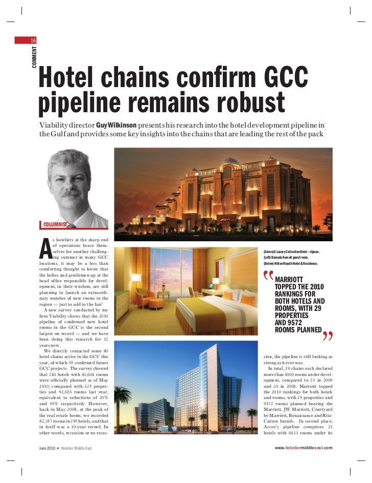 16COMMENT      Hotel chains confirm GCC      pipeline remains robust          Viability director Guy Wilkinson presents his...