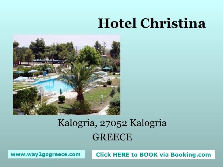 Hotel Christina Kalogria, 27052 Kalogria GREECE