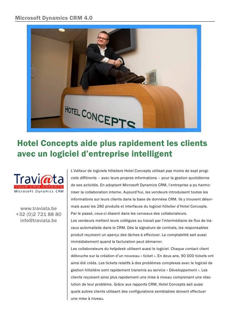 Microsoft Dynamics CRM 4.0     Hotel Concepts aide plus rapidement les clients avec un logiciel d'entreprise intelligent  ...