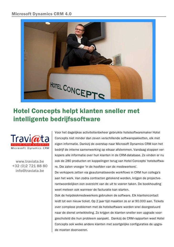Microsoft Dynamics CRM 4.0     Hotel Concepts helpt klanten sneller met intelligente bedrijfssoftware                     ...