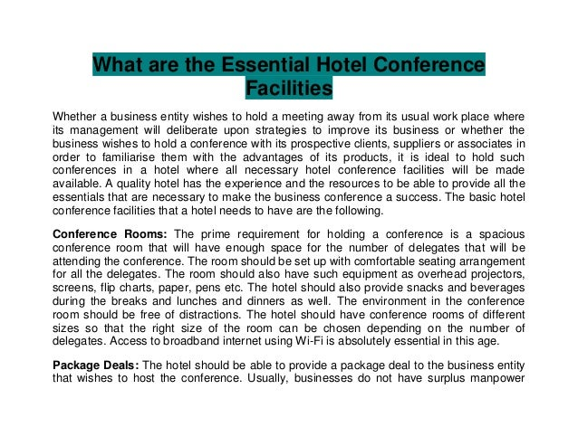 What are the Essential Hotel Conference                      FacilitiesWhether a business entity wishes to hold a meeting ...