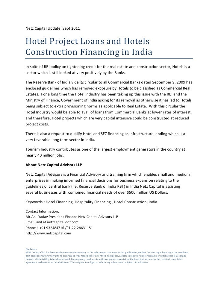 Netz Capital Update: Sept 2011Hotel Project Loans and HotelsConstruction Financing in IndiaIn spite of RBI policy on tight...