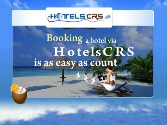  Why Hotels CRS ?  Hotel Booking Engine (Looker to Booker ) Payment Gateway for Hotel 's Website Reviews Management fo...