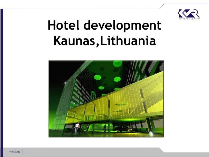 Hotel development Kaunas,Lithuania