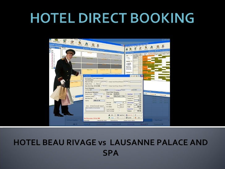 HOTEL BEAU RIVAGE vs  LAUSANNE PALACE AND SPA