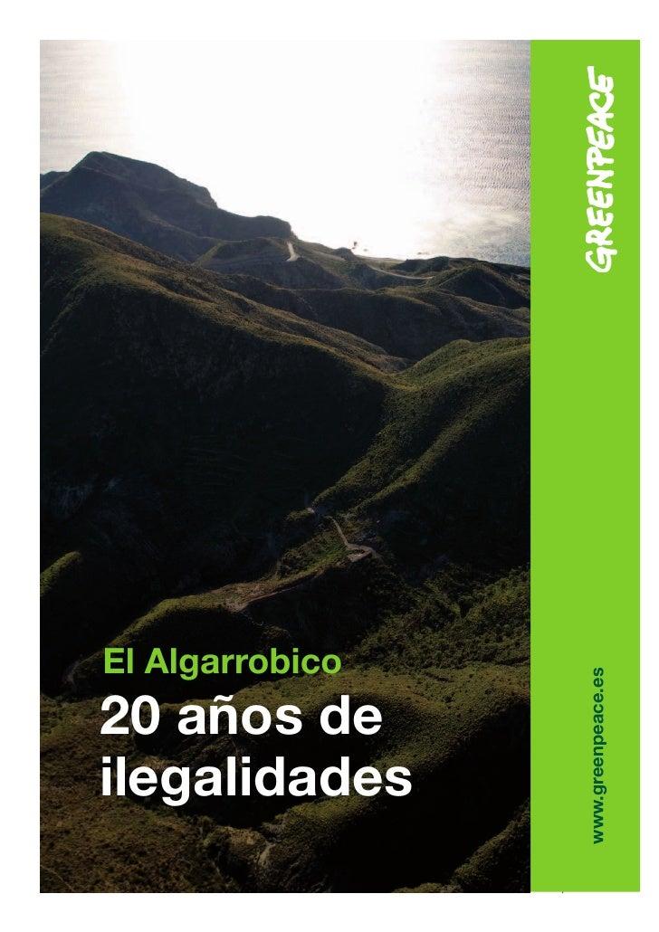 El Algarrobico                           www.greenpeace.es     20 años de ilegalidades                 Greenpeace       ...