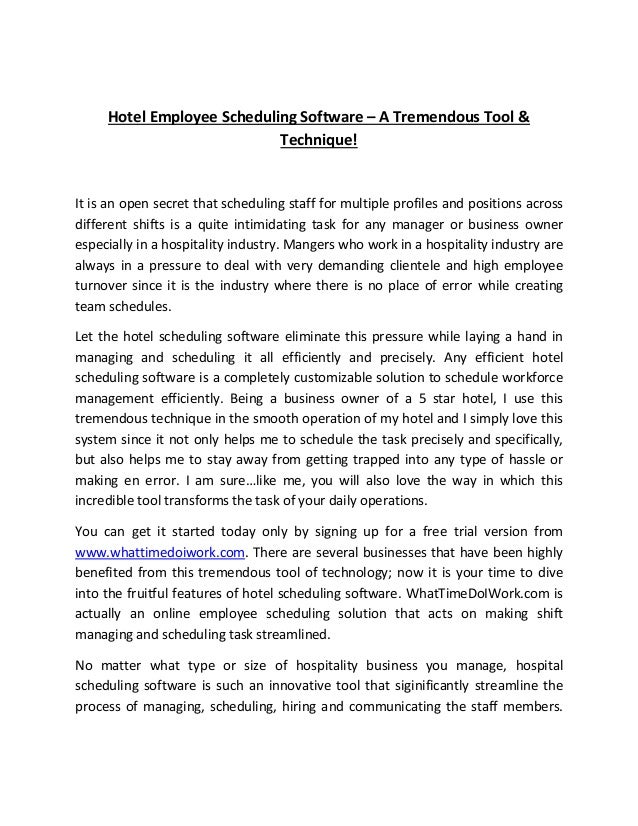 Hotel Employee Scheduling Software – A Tremendous Tool & Technique! It is an open secret that scheduling staff for multipl...