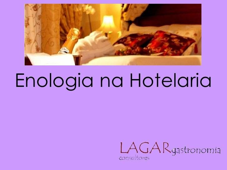 Enologia na Hotelaria
