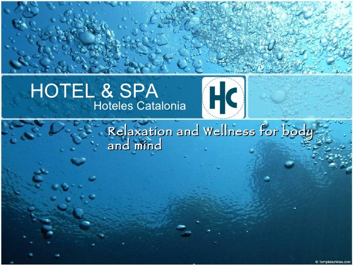 HOTEL & SPA Hoteles Catalonia Relaxation and Wellness for body and mind