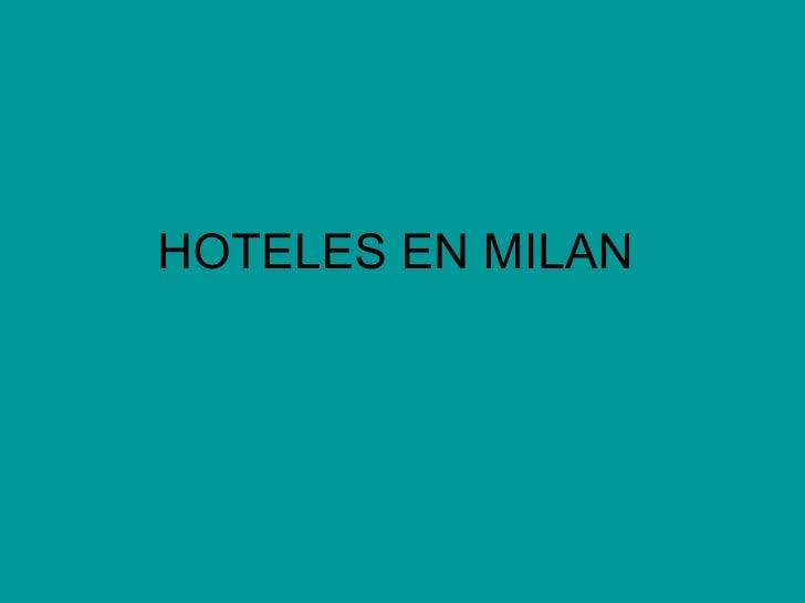 HOTELES EN MILAN