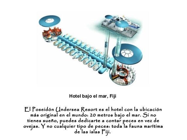 Hoteles raros for Hoteles mas lujosos del mundo bajo el mar