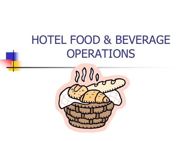 Hospitality management and beverage operation