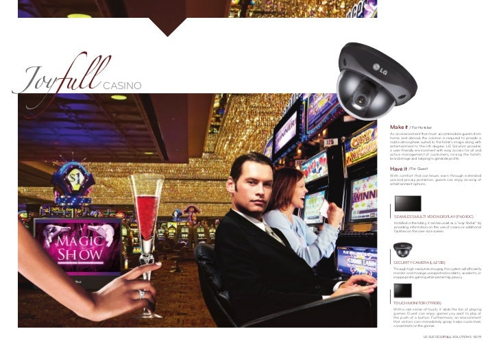 Joyfull   CASINO                   Make it / For Hotelier                   As an environment that must accommodate guests...