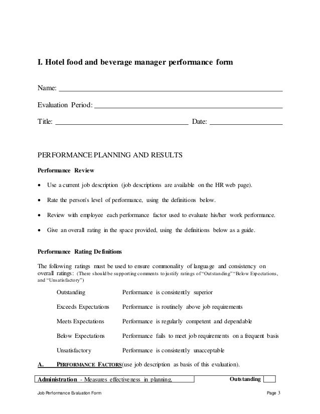 Job Performance Evaluation Form Page 3 I. Hotel food and beverage manager performance form Name: Evaluation Period: Title:...