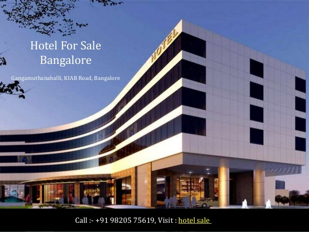 Hotel For Sale Bangalore Gangamuthanahalli, KIAB Road, Bangalore Call :- +91 98205 75619, Visit : hotel sale