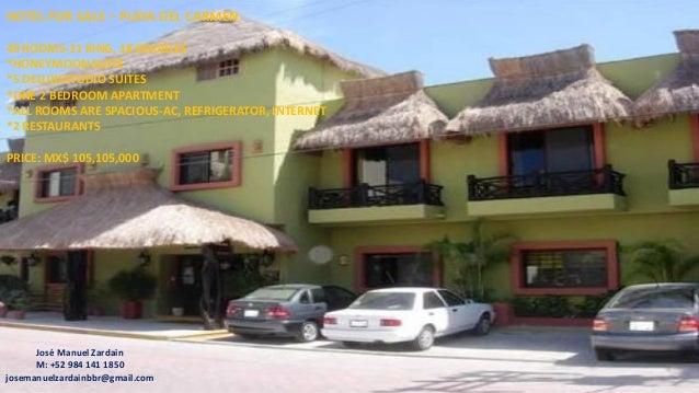 HOTEL FOR SALE – PLAYA DEL CARMEN 49 ROOMS-31 KING, 18 DOUBLES *HONEYMOON SUITE *5 DELUXESTUDIO SUITES *ONE 2 BEDROOM APAR...