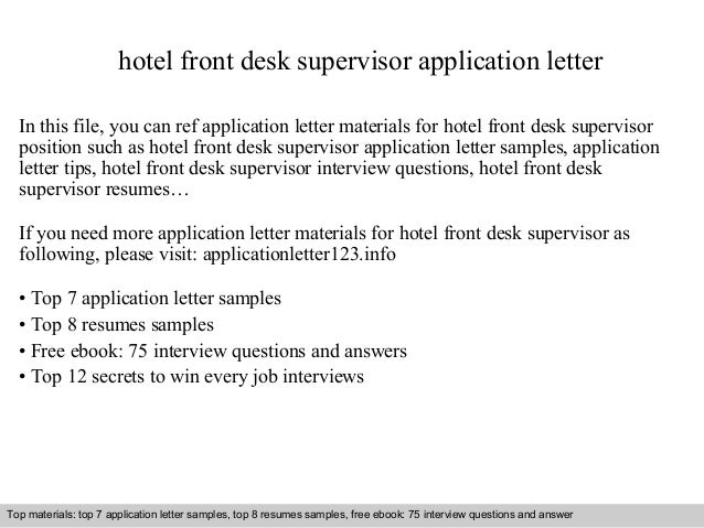 Hotel Front Desk Supervisor Application Letter In This File, You Can Ref Application  Letter Materials ...