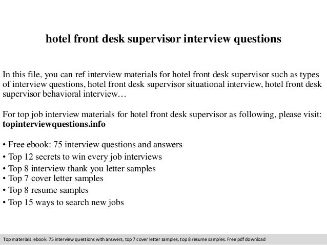 Hotel Front Desk Supervisor Interview Questions In This File, You Can Ref  Interview Materials For ...  Front Desk Supervisor Resume