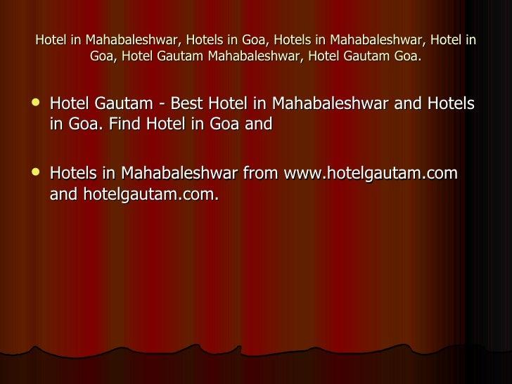 Hotel in Mahabaleshwar, Hotels in Goa, Hotels in Mahabaleshwar, Hotel in         Goa, Hotel Gautam Mahabaleshwar, Hotel Ga...