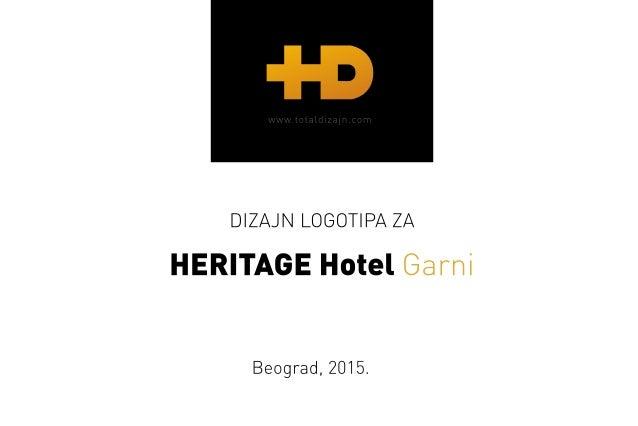DIZAJN LOGOTIPA ZA  HERITAGE Hotel Ga mi  Beograd,  2015.