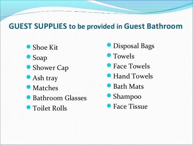 10  The housekeeper. Housekeeping Role and Cleaning Equipment
