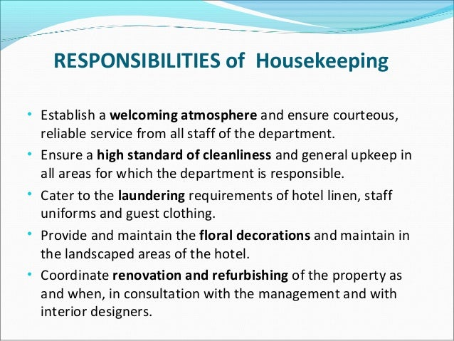 RESPONSIBILITIES Of Housekeepingu2022 ...  Duties Of A Housekeeper