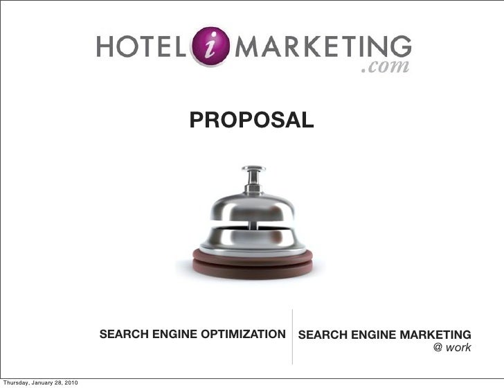 PROPOSAL                                  SEARCH ENGINE OPTIMIZATION   SEARCH ENGINE MARKETING                            ...