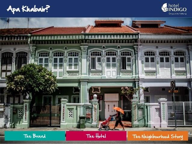 1 The Brand The Hotel The Neighbourhood Story Apa Khabair?