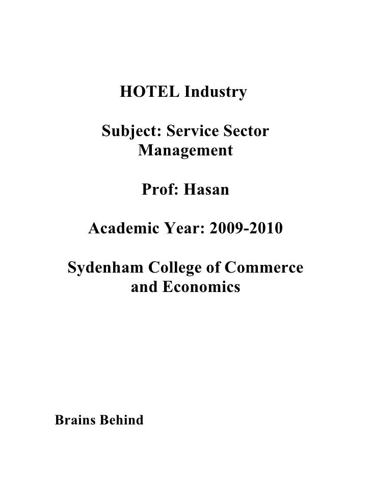 HOTEL Industry        Subject: Service Sector           Management              Prof: Hasan      Academic Year: 2009-2010 ...