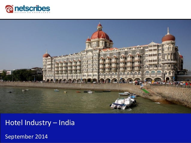 Insert Cover Image using Slide Master View  Do not distort  Hotel Industry – India  September 2014