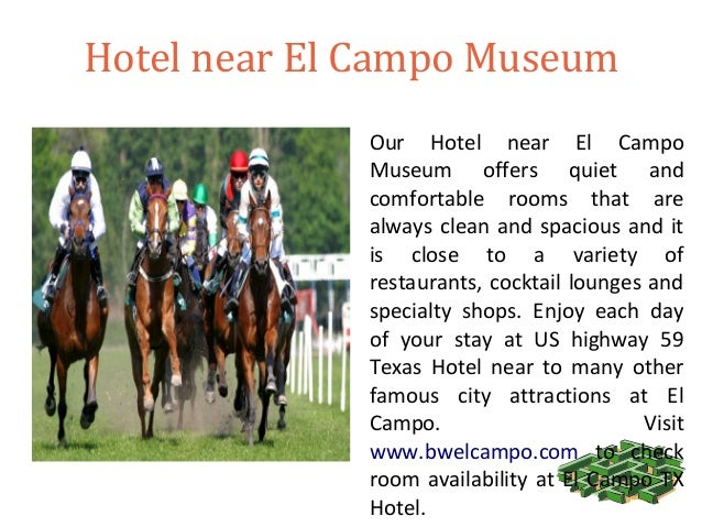 Hotels Near El Campo Tx