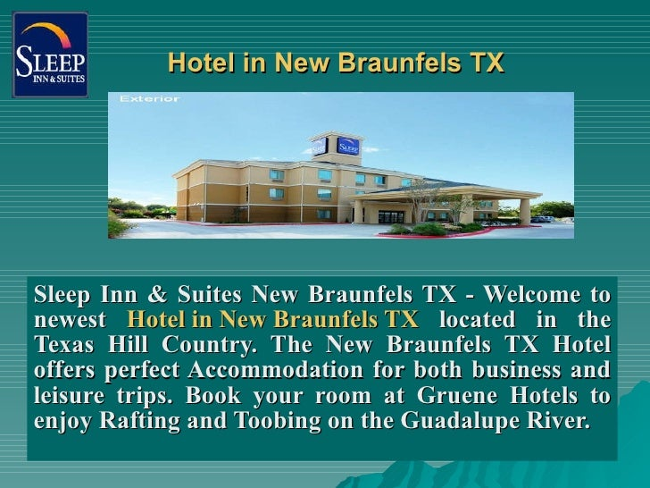 Hotel in New Braunfels TX Sleep Inn & Suites New Braunfels TX - Welcome to newest  Hotel in New Braunfels TX  located in t...