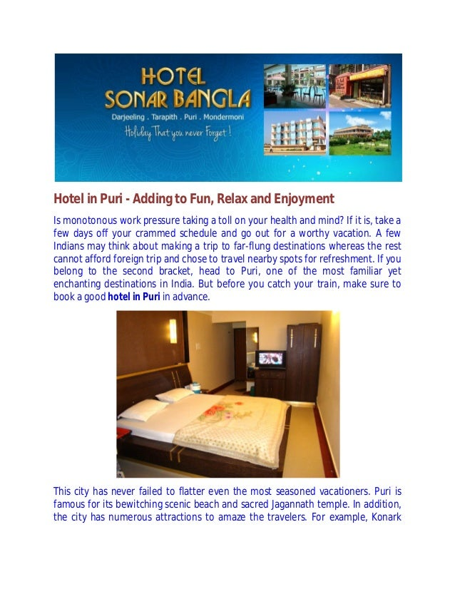 Hotel in Puri - Adding to Fun, Relax and Enjoyment Is monotonous work pressure taking a toll on your health and mind? If i...
