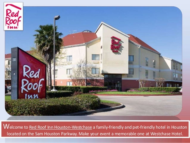 Captivating Welcome To Red Roof Inn Houston Westchase A Family Friendly And  Pet Friendly ...