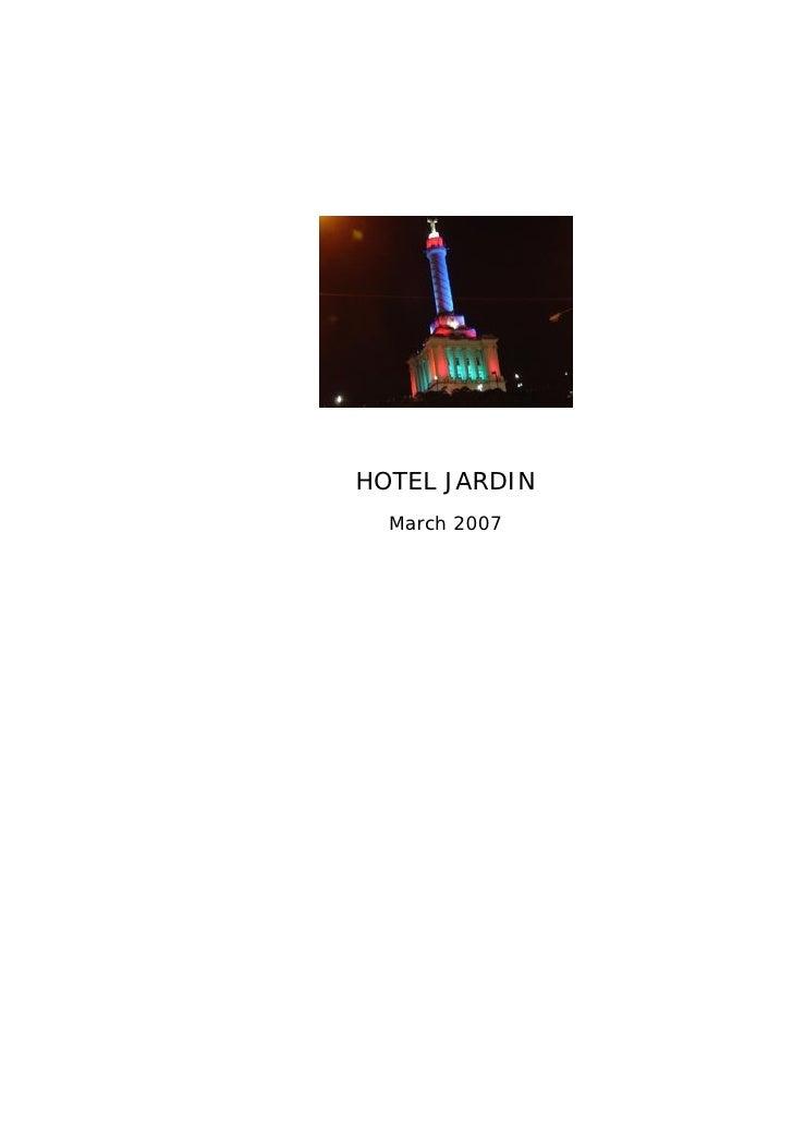 HOTEL JARDIN  March 2007